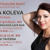 BULGARIAN FOLKLORE NIGHT with MARIA KOLEVA and DJ RADO