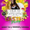 Saturday Easter Party for Everyone @ Deja Vu Bar and Lounge