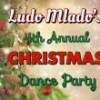 Boston - SOLD OUT Ludo Mlado's 4th Annual Christmas Party