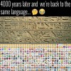 4000 Years & we are back to same language 2006 B.C. vs 2016 A.D
