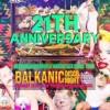 21st ANIVERSARY Balkanik Disco Night